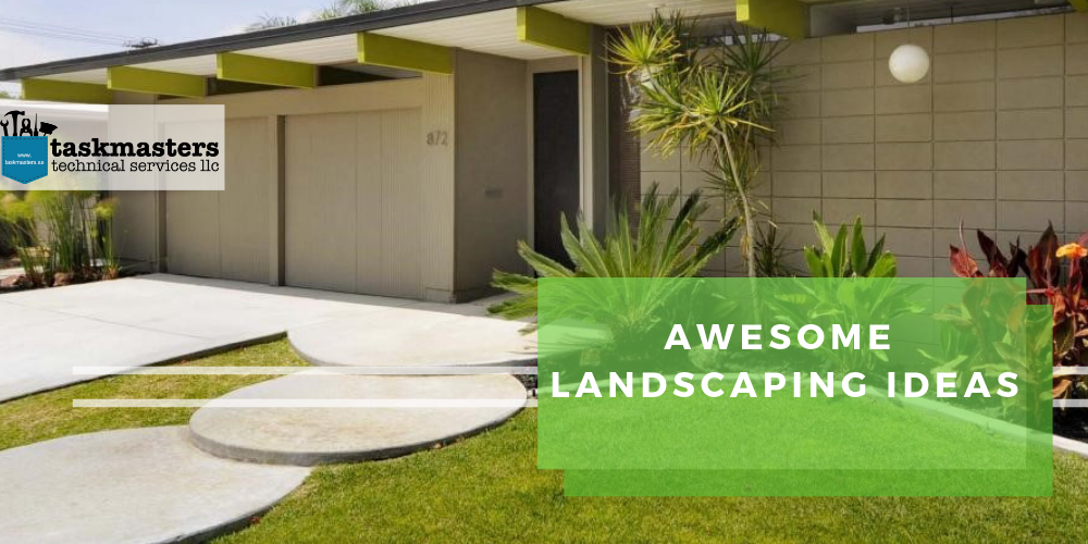 awesome landscaping ideas compiled by Task Masters, Dubai